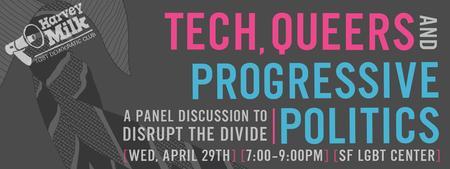 Tech, Queers and Progressive Politics: A Panel...