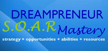 Dreampreneur S.O.A.R. Mastery Weekly Coaching Call