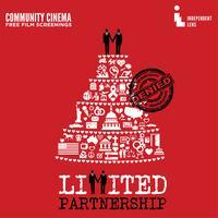 "Community Cinema [DC] presents ""Limited Partnership""..."