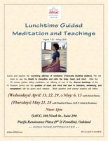 Lunchtime Guided Meditation and Teachings