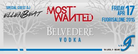 Belvedere Vodka Powered by Most Wanted...