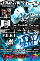 GET FAMOUS or Die Laughing Comedy & Music Jam feat....