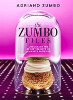 The Zumbo Files - Adriano Zumbo 'unplugged'