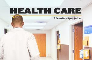 A Symposium on Health Care