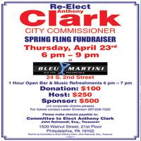 RE-ELECT ANTHONY CLARK, CITY COMMISSIONER SPRING FLING...