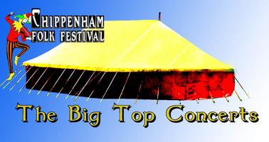 Chippenham Folk Festival 2015 - The Big Top Concerts