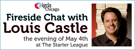 IGDA Chicago Imports: Fireside Chat With Louis Castle