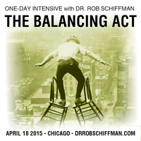 Dr. Rob Schiffman's One Day Intensive - THE BALANCING...
