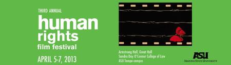 ASU Third Annual Human Rights Film Festival April 5 -...