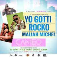 Yo Gotti Rocko & Maliah Michel at Cameo