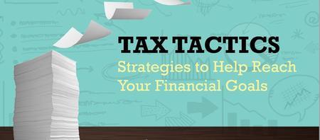Advisor's Forum - Tax Tactics