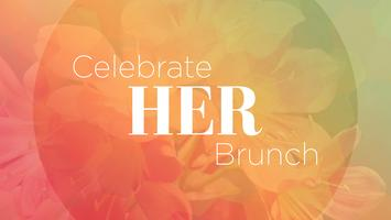 Celebrate HER Brunch