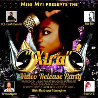 Miss Myi's Video Release Party