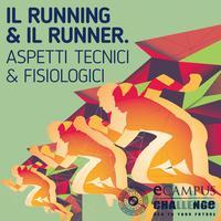 Il running & il runner. Aspetti tecnici & fisiologici
