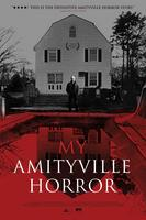 MY AMITYVILLE HORROR (Exclusive L.A. Engagement Mar...