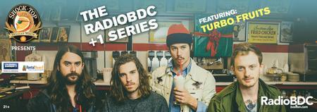 RadioBDC +1 Series featuring Turbo Fruits