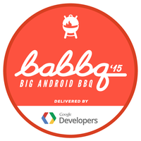2015 Big Android BBQ Delivered by Google Developers