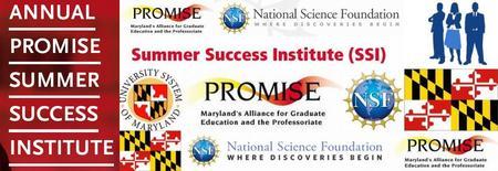 PROMISE Summer Success Institute (SSI) 2015: Grad...