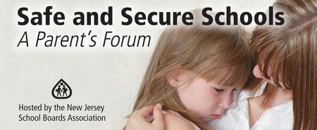 Safe and Secure Schools: A Parents' Forum in Monmouth...