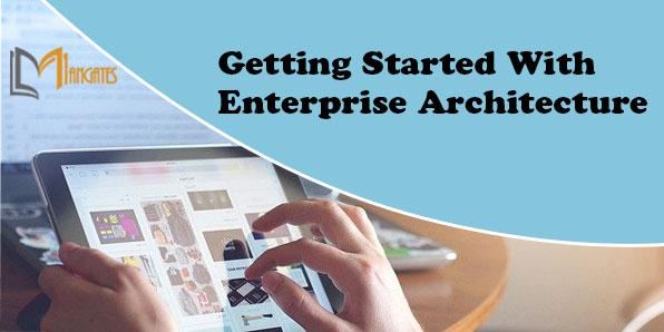 Getting Started With Enterprise Architecture 3 Days Training in Winnipeg