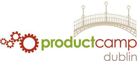Product Camp Dublin 11 June 2015