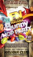 FN Friday Nights Havana presents FN Bunny Hop Party