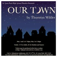 SLPHS Theatre Presents OUR TOWN
