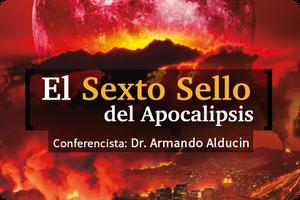 EL SEXTO SELLO DEL APOCALIPSIS