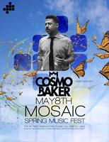 COSMO BAKER pres. by the Mosaic Spring Music Fest
