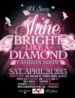 """Shine Bright Like a Diamond"" Fashion Show"