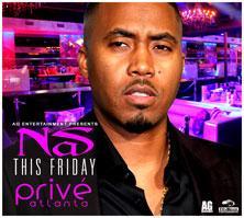 AG Entertainment Presents :: NAS :: Prive Friday...