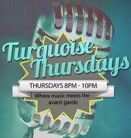 Turquoise Thursdays open mic