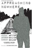 Acting For A Cause Presents APPROACHING NOWHERE