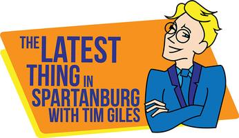 The Latest Thing in Spartanburg with Tim Giles:...