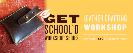 Leather Making Workshop | Get School'd Series