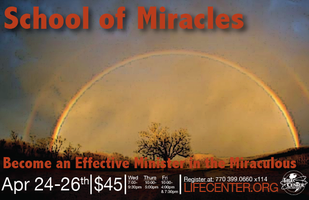 SCHOOL Of MIRACLES:  MOVE IN THE MIRACULOUS!  Wed. April...
