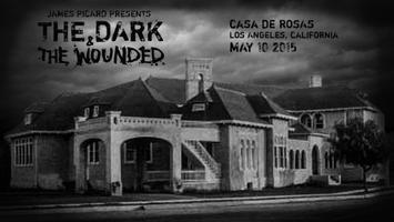 Dark & Wounded at Casa de Rosas (Los Angeles, CA)