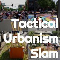 Tactical Urbanism Slam