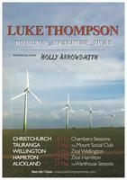 'LUKE THOMPSON' (Wellington) Keep Rolling On NZ TOUR...