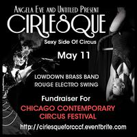 CIRLESQUE Fundraiser For Chicago Contemporary Circus Fe...