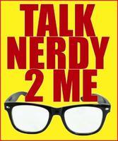 Talk Nerdy 2 Me (Preston)