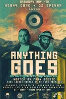 Anything Goes w/ Kenny Dope & DJ Spinna (SAT 5/4)