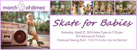 Skate for Babies (Fundraiser for the benefit March of...