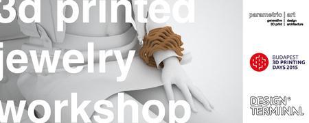 parametric | art 3d printed jewelry workshop