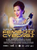 """""""Dr. Sketchy's Philly Does Philly Tech Week - Fembots..."""
