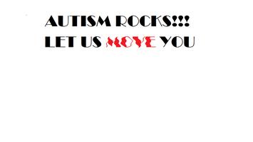 Autism Rocks--Let Us Move You!