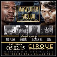 FLOYD MAWEATHER VS MANNY PACQUIAO VIEWING PARTY MAY...