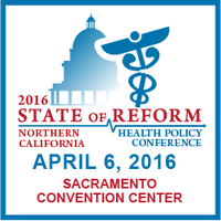 2016 Northern California State of Reform Health Policy...