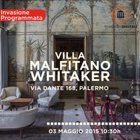 #acasaWhitaker - Invasione Digitale Villa Malfitano -...