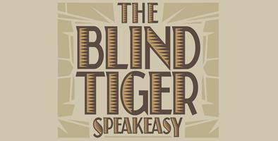 The Blind Tiger Speakeasy